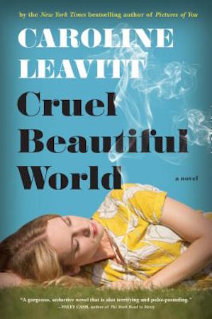 Caroline Leavitt on Writing, Dangerous Love, Charles Manson, and Getting on NPR