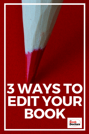 Three Ways to Edit Your Book