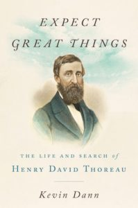 Cover of Expect Great Things by Kevin Dann; Portrait of Henry David Thoreau