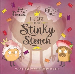 Cover of The Case of the Stinky Stench by Josh Funk; humanoid food characters with human accessories