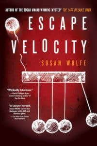 Cover of Escape Velocity by Susan Wolfe: Newton's cradle with one ball flying off