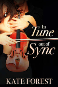 Cover of In Tune Out of Sync by Kate Forest; unseen man holding a violin embraces a woman in a dress