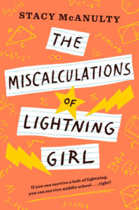 The Miscalculations of Lightning Girl by Stacy McAnulty, NaNoWriMo Pitchapalooza winner