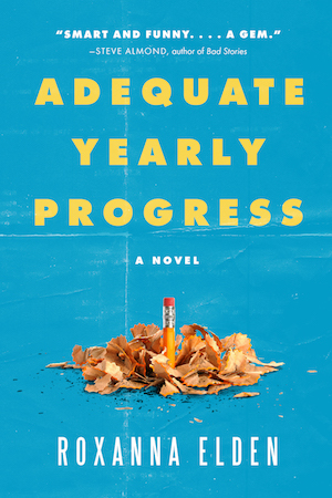 Adequate Yearly Progress by Roxanna Elden book cover